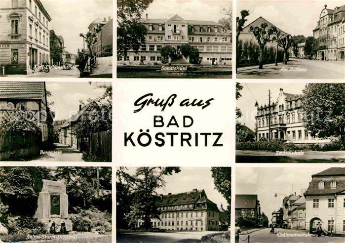 AK / Ansichtskarte Bad Koestritz Strassenpartien Sanatorium Schule Julius Sturm Denkmal Kat. Bad Koestritz