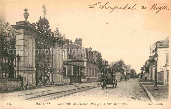 AK / Ansichtskarte Chartres Eure et Loir La Grille de l Hotel Dieu et la Rue Bonneval Kat. Chartres