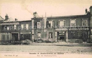 AK / Ansichtskarte Reims Champagne Ardenne Incendie et Bombardement Rue du Faubourg Ceres Kat. Reims