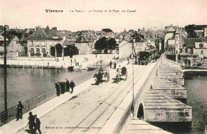 AK / Ansichtskarte Vierzon La Banque de France et le Pont du Canal Kat. Vierzon