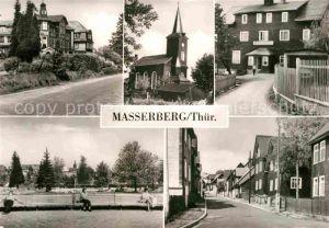 AK / Ansichtskarte Masserberg Hotel Kurhaus Kirche Erholungsheim Schoene Aussicht Kurpark Ernst Thaelmann Strasse Kat. Masserberg