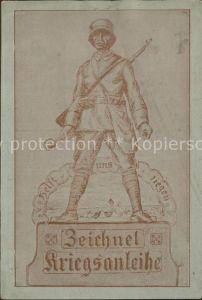 AK / Ansichtskarte Militaria Politik Zeichnet Kriegsanleihe WK1