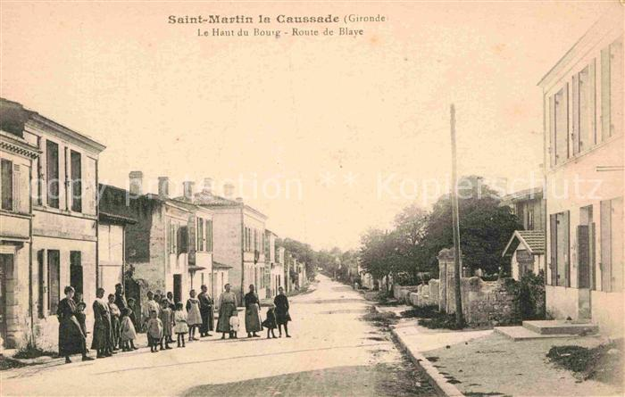 AK / Ansichtskarte Saint Martin Lacaussade Le Haut du Bourg Route de Blaye Kat. Saint Martin Lacaussade