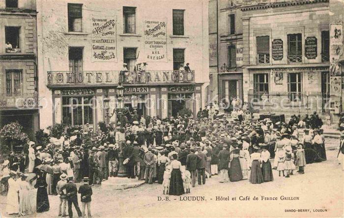 AK / Ansichtskarte Loudun Hotel et Cafe de France Grillon Kat. Loudun