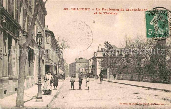 AK / Ansichtskarte Belfort Alsace Le Faubourg de Montbeliard et le Theatre Kat. Belfort