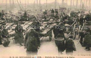 AK / Ansichtskarte Boulogne sur Mer Entree du Poisson a la Halle Kat. Boulogne sur Mer