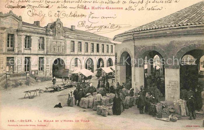 AK / Ansichtskarte Saint Lys La Halle et l Hotel de Ville Kat. Saint Lys