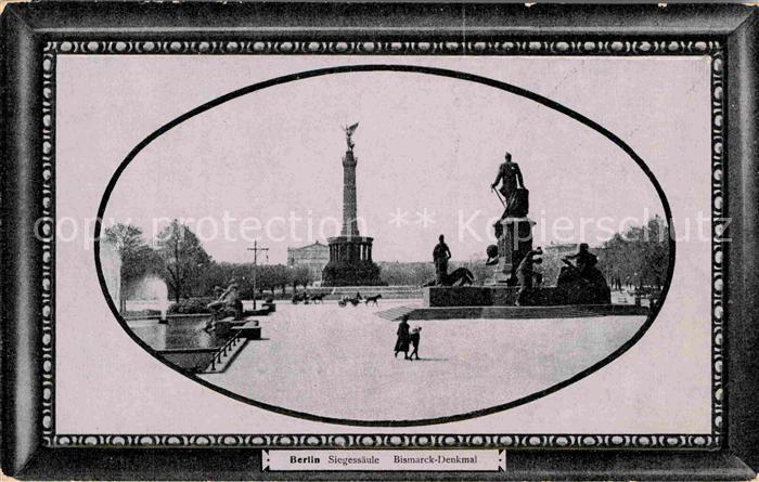 AK / Ansichtskarte Berlin Siegessaeule Bismarck Denkmal Kat. Berlin