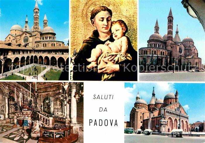 AK / Ansichtskarte Padova Basilica di Sant Antonio Basilika Heiligenfigur Kat. Padova