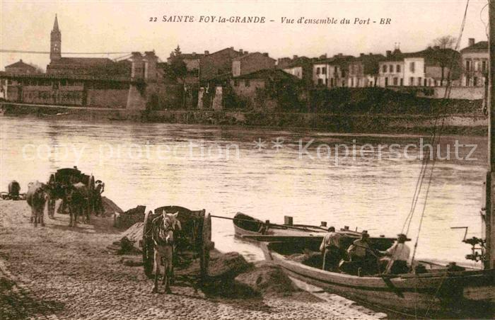 AK / Ansichtskarte Sainte Foy la Grande Vue d ensemble du Port Kat. Sainte Foy la Grande