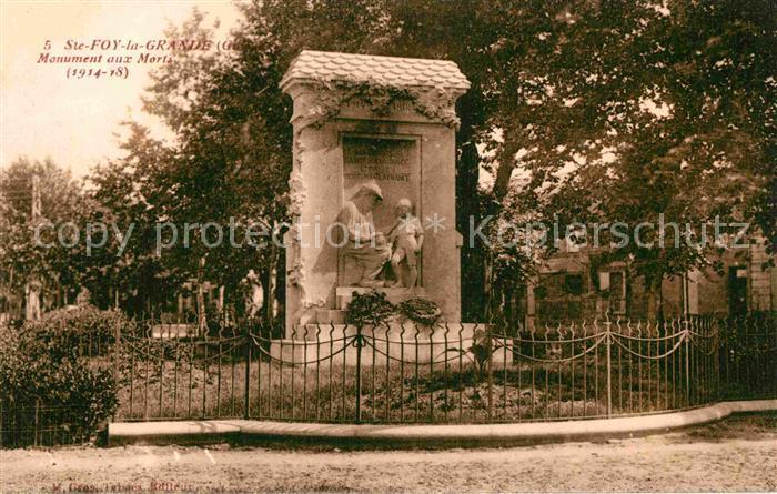 AK / Ansichtskarte Sainte Foy la Grande Monument aux Morts 1914 bis 1918 Kat. Sainte Foy la Grande