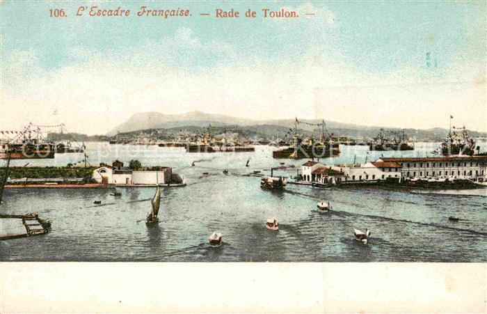 AK / Ansichtskarte Toulon Var Rade de Toulon Kat. Toulon