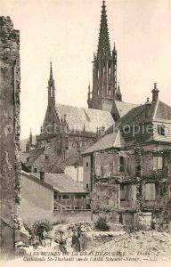 AK / Ansichtskarte Thann Haut Rhin Elsass Les Ruines de la Grande Guerre Cathedrale St Thiebault vue de l Allee Scheurer Kesner Kat. Thann