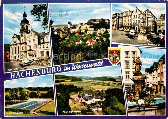 AK / Ansichtskarte Hachenburg Westerwald Kirche Abtei Marienstatt Schwimmbad Alter Markt Brunnen Kat. Hachenburg