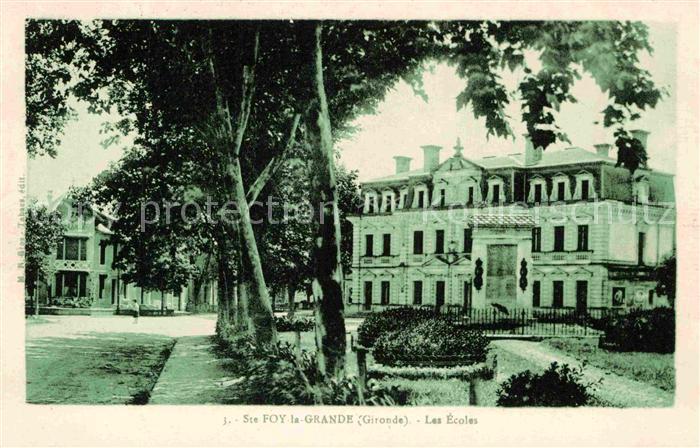 AK / Ansichtskarte Sainte Foy la Grande Les Ecoles Kat. Sainte Foy la Grande