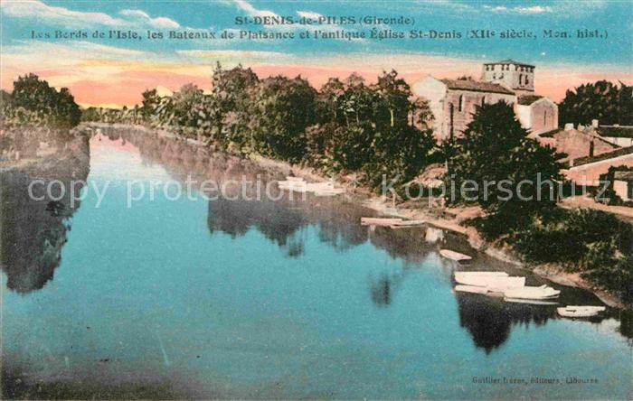 AK / Ansichtskarte Saint Denis de Pile Les Berds de l Isle les Bateaux de Plaisance et la antique Eglise Saint Denis Kat. Saint Denis de Pile