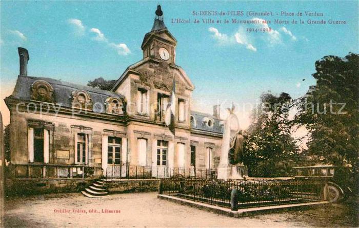 AK / Ansichtskarte Saint Denis de Pile Place de Verdun Hotel de Ville et le Monument aux Morts de la Grande Guerre Kat. Saint Denis de Pile
