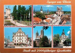 AK / Ansichtskarte Speyer Rhein Historisches Museum Maximilianstrasse Alte Muenze Altpoertel Kaiserdom Dreifaltigkeitskirche Kat. Speyer