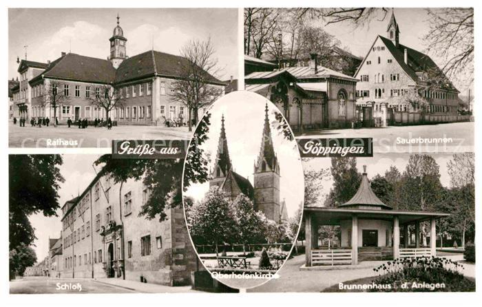 AK / Ansichtskarte Goeppingen Rathaus Schloss Brunnenhaus Sauerbrunnen Oberhofenkirche Kat. Goeppingen