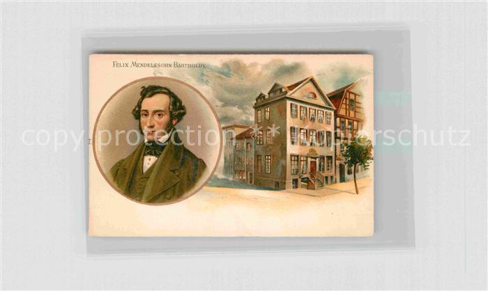 AK / Ansichtskarte Komponist Felix Mendelssohn Bartholdy  Kat. Musik