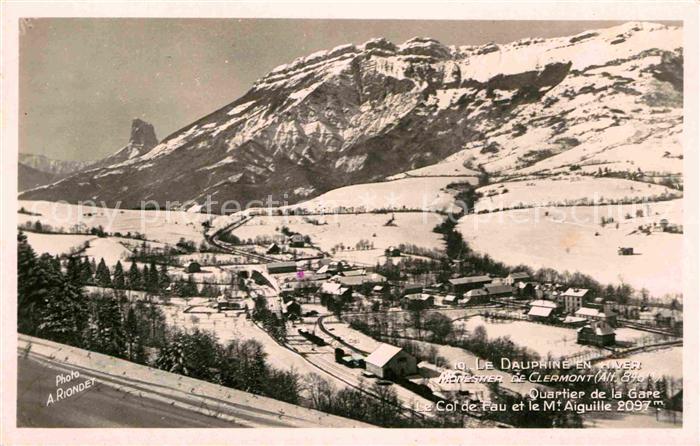 AK / Ansichtskarte Monestier de Clermont Panorama Quartier de la Gare Cole de Fau et Mt Aiguille en hiver Kat. Monestier de Clermont