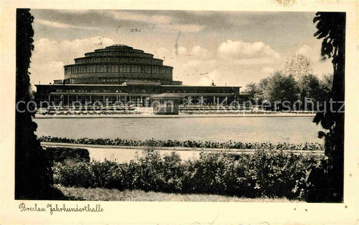 AK / Ansichtskarte Breslau Niederschlesien Jahrhunderthalle Kat. Wroclaw