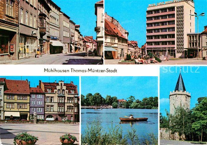 AK / Ansichtskarte Muehlhausen Thueringen Steinweg Hotel Stadt Muehlhausen Schwanenteich Rabenturm Kat. Muehlhausen Thueringen