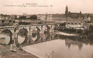 AK / Ansichtskarte Montauban Vieux Pont et le Musee Ingres Clocher de Saint Jacques Kat. Montauban