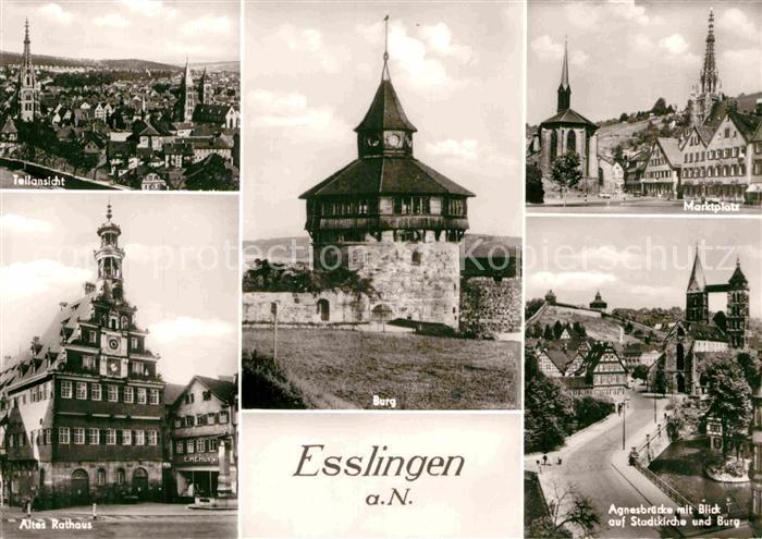 AK / Ansichtskarte Esslingen Neckar Teilansicht Burg Marktplatz Altes Rathaus Agnesbruecke mit Stadtkirche und Burg Kat. Esslingen am Neckar