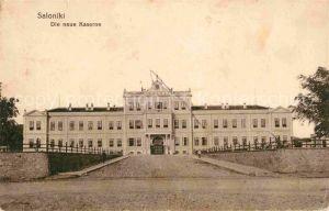 AK / Ansichtskarte Saloniki Salonica Neue Kaserne  Kat. Thessaloniki