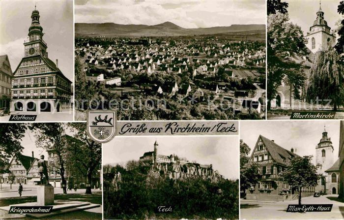 AK / Ansichtskarte Kirchheim Teck Martinskirche Max Eyth Haus Teck Kriegerdenkmal Rathaus Kat. Kirchheim unter Teck