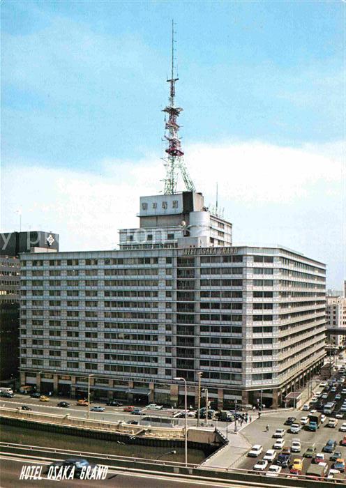 AK / Ansichtskarte Osaka Hotel Osaka Grand Kat. Osaka