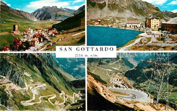 AK / Ansichtskarte San Gottardo Alpenpass St Gotthard Pass Bergsee Berghotel Passstrasse Kat. San Gottardo