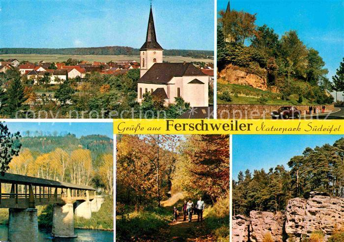 AK / Ansichtskarte Ferschweiler Ortsansicht mit Kirche Bruecke Waldpartie Felsen Naturpark Suedeifel Kat. Ferschweiler