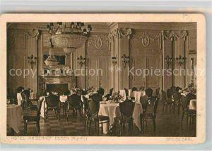 AK / Ansichtskarte Essen Ruhr Hotel Kaiserhof Speisesaal Kat. Essen