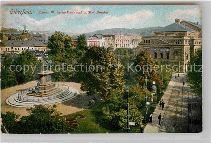 AK / Ansichtskarte Elberfeld Wuppertal Kaiser Wilhelm Denkmal Stadttheater Kat. Wuppertal