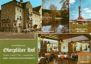 AK / Ansichtskarte Windischeschenbach Hotel Restaurant Oberpfaelzer Hof Waldnaabtal Bohrstation Restaurant Kat. Windischeschenbach