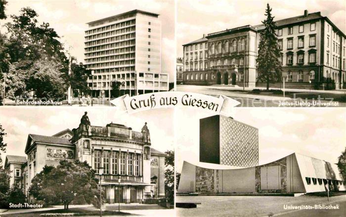 AK / Ansichtskarte Giessen Lahn Behoerdenhochhaus Justus Liebig Universitaet Stadttheater Unibibliothek Kat. Giessen