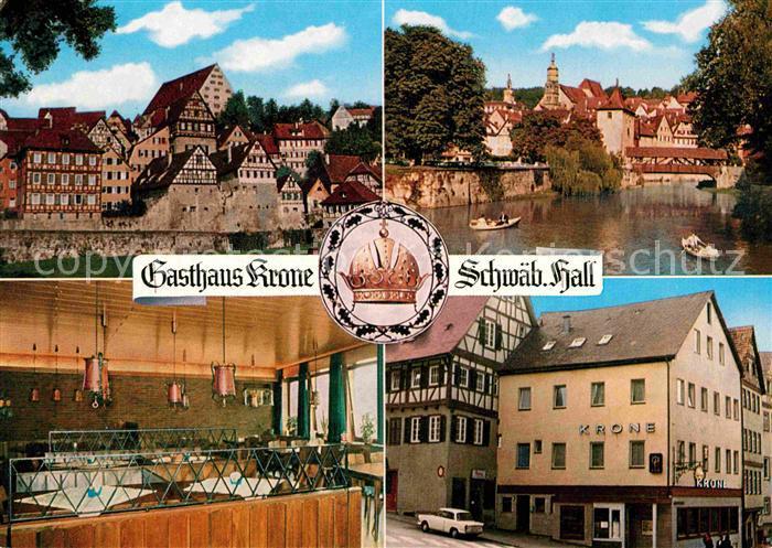 AK / Ansichtskarte Schwaebisch Hall Gasthaus Krone Fachwerk Kat. Schwaebisch Hall