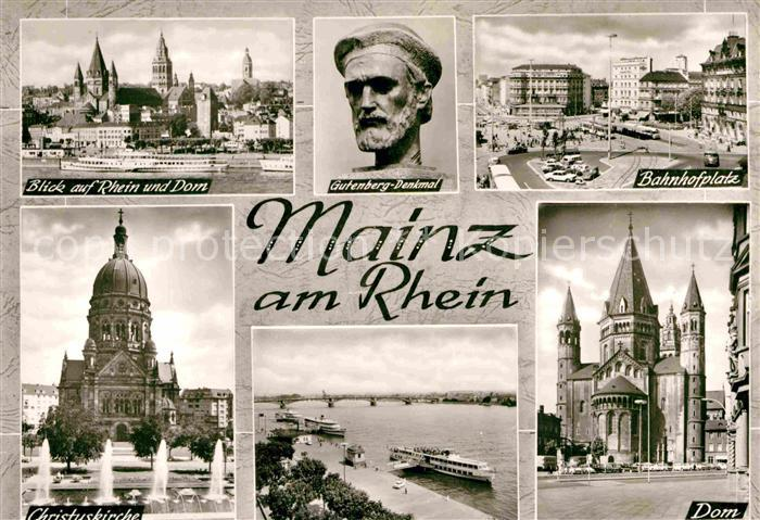 AK / Ansichtskarte Mainz Rhein Stadtbild Rhein Dom Gutenberg Denkmal Bahnhofsplatz Christuskirche Rhein Faehre Bootsanleger Bromsilber