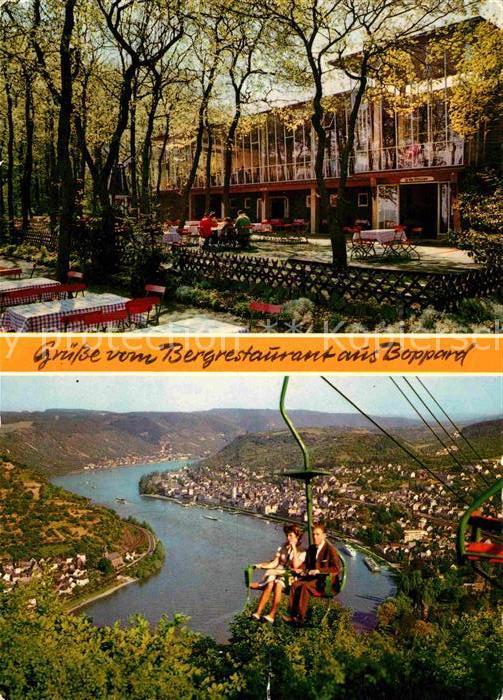 AK / Ansichtskarte Boppard Rhein Bergrestaurant Cafe Gedeonseck Sesselbahn Kat. Boppard