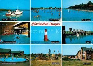 AK / Ansichtskarte Dangast Nordseebad MS Etta Schwimmbad Kurhaus Meerwasserquellbad Leuchtturm Hafen Kuranlage Deichhoern Spielplatz