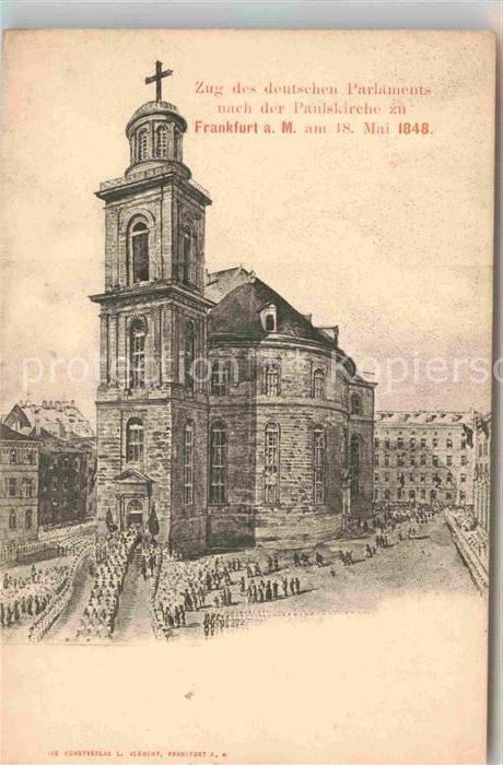 AK / Ansichtskarte Frankfurt Main Zug deutsches Parlament Paulskirche 18. Mai 1848 Kat. Frankfurt am Main