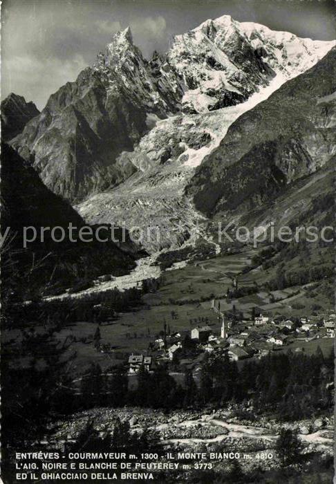 AK / Ansichtskarte Entreves Mont Blanc Aiguille Noire e Blanche de Peuterey Glacier de la Brenva Kat. Courmayeur Aosta