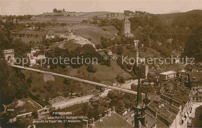 AK / Ansichtskarte Fribourg FR Les Ponts suspendus depuis la Tour de St Nicolas Kat. Fribourg FR