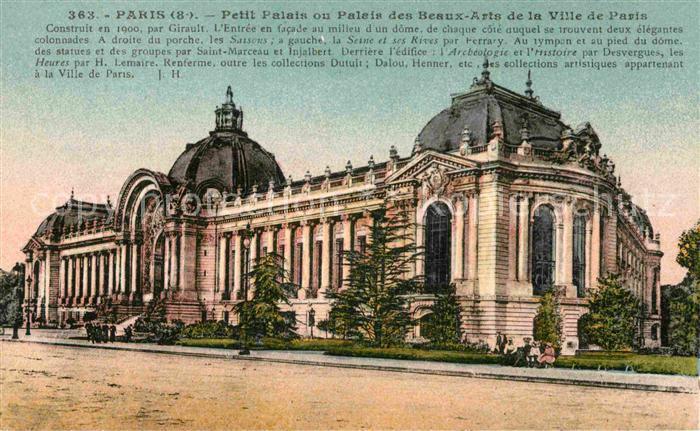 AK / Ansichtskarte Paris Petit Palais ou Palais des Beaux Arts Kat. Paris