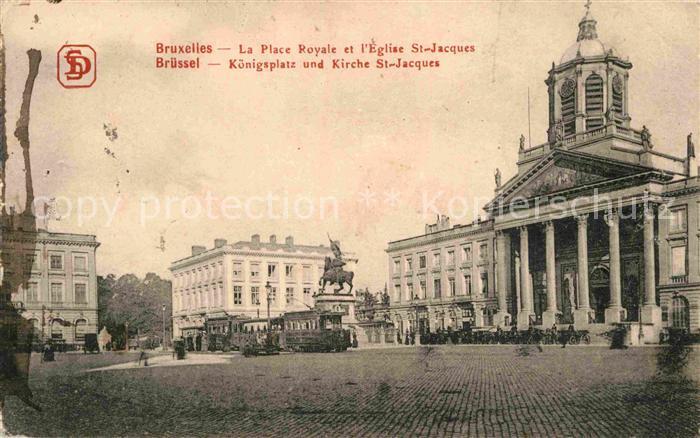 AK / Ansichtskarte Bruxelles Bruessel Place Royale Eglise St Jacques Monument Kat.