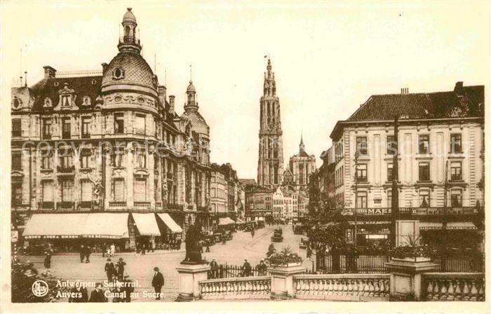 AK / Ansichtskarte Anvers Antwerpen Canal au Sucre Cathedrale Kat.