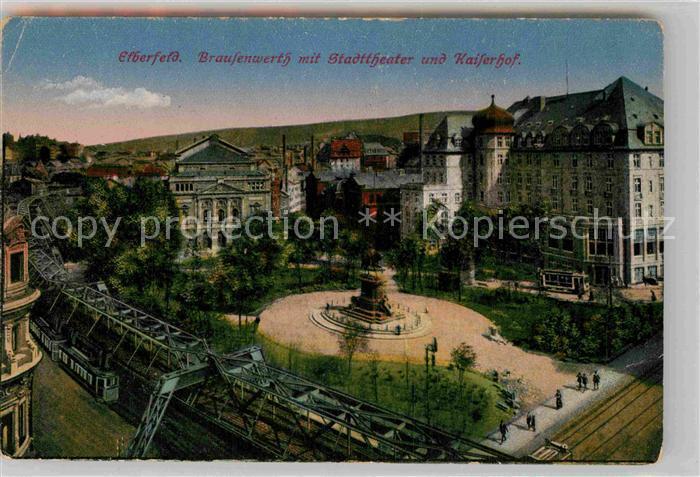 AK / Ansichtskarte Elberfeld Wuppertal Brausenwerth Stadttheater Kaiserhof Kat. Wuppertal