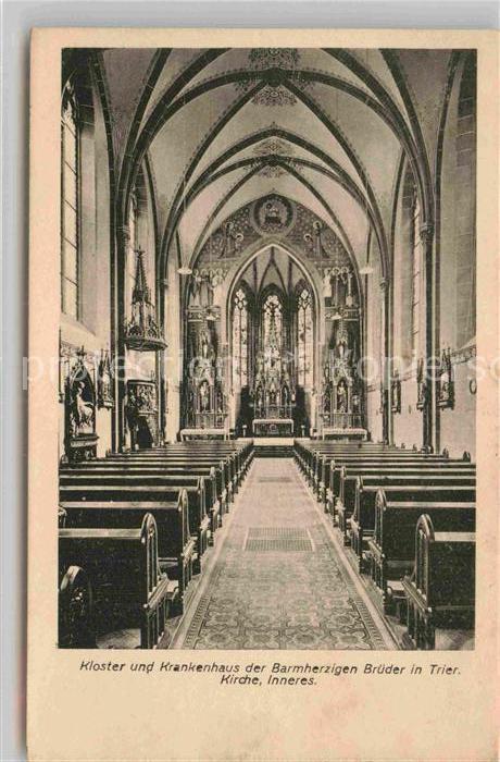 AK / Ansichtskarte Trier Kloster und Krankenhaus der Barmherzigen Brueder Kirche Inneres Kat. Trier